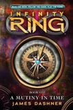 Mutiny in time - infinity ring - book 1 - Scholastic