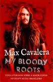 My Bloody Roots - Nova fronteira