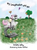 My Imagination and Me - Precious dreams publishing
