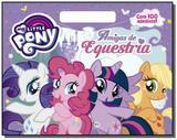 My little pony - amigas de equestria - Ciranda cultural