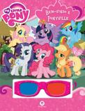 My little pony - bem-vindo a ponyville - Ciranda cultural