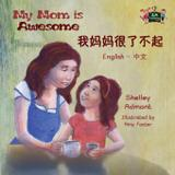 My Mom is Awesome - Kidkiddos books ltd