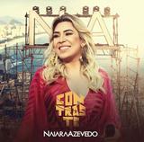Naiara Azevedo - Contraste - CD - Som livre