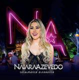 Naiara Azevedo - Totalmente Diferente - CD - Som livre
