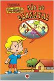 Não Ao Carnaval - Livrinho - Apec