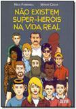 Não Existem Super-Heróis na Vida Real - Devir