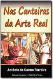 Nas Canteiras da Arte Real - Maconica trolha