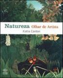 Natureza, olhar de artista - Dcl difusao cultural