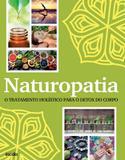 Naturopatia - o tratamento holistico para o detox do corpo - Escala (lafonte)