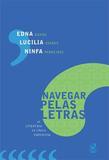Navegar pelas letras: As literaturas de língua portuguesa - As literaturas de língua portuguesa