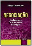 Negociacao: fundamentos, caracteristicas e estrate - Jurua