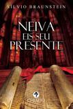 Neiva, eis Seu Presente! - Chiado books