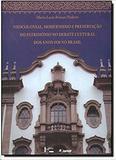 Neocolonial, modernismo e preservacao do patrimonio no debate cultural dos - Edusp