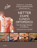 Netter, Exame Clínico Ortopédico - Elsevier
