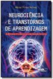 Neurociencia e transtornos de aprendizagem - Wak