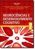 Neurociências e Desenvolvimento Cognitivo - Vol.2 - Coleção Neuroeducação - Wak