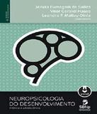 Neuropsicologia Do Desenvolvimento - Infancia E Adolescencia - Artmed - biociencias (grupo a)