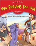 New patches for old - pupils book - Express publishing - readers