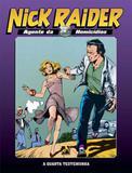 Nick raider - agente da homicidios - vol. 1 - Mythos