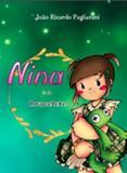 Nina e o bracelete - Nelpa