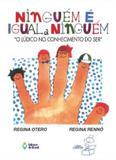 """Ninguem e igual a ninguem """"o ludico no conhecimento do ser"""" - Editora do brasil"""