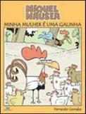 Niquel nausea - minha mulher e uma galinha - Devir