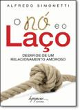 NO E O LACO, O - 4º ED - Integrare
