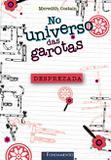 No Universo Das Garotas - Desprezada