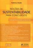 Noções de Sustentabilidade para Concursos - 2ª Edição 2017 - Amado - Juspodivm
