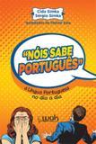 nois sabe portugues - Wak