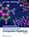 Nomenclatura dos compostos organicos - Escolar editora