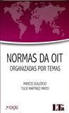 Normas da OIT Organizadas por Temas - Ltr
