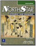 Northstar listning speaking intermediate studentsn - Pearson