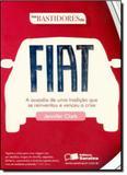 Nos Bastidores da Fiat - Saraiva (juridicos) - grupo somos