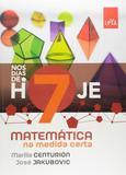 Nos Dias de Hoje - Matematica na Medida Certa - 7º Ano - Ens - Leya - didáticos