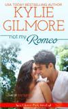 Not My Romeo - Extra fancy books
