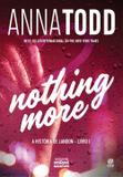 Nothing More - A história de Landon - Livro I