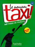 Nouveau taxi! 2 (a2) - livre de leleve - Hachette franca