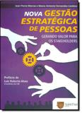 Nova Gestão Estratégica de Pessoas: Gerando Valor Para os Stakeholders - Saint paul editora