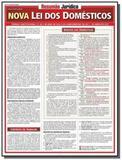 Nova lei dos domesticos - colecao resumao juridico - Barros fischer  associados