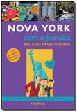 Nova york com a familia: seu guia passo a passo - Publifolha