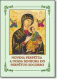 Novena Perpétua a Nossa Senhora do Perpétuo Socorro - Santuario