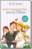 Novo Casamento... Novos Filhos - Mundo cristao