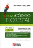 Novo Código de Florestal - Comentado Artigo por Artigo - Rideel