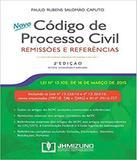 Novo Codigo De Processo Civil - Remissoes E Referencias - 02 Ed - Jh mizuno