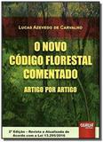 Novo codigo florestal comentado artigo por artigo, - Jurua