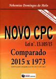 Novo CPC Comparado: 2015 X 1973 - Lei Nº 13.105/15 - Rumo legal