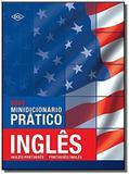 NOVO MINIDICIONARIO PRATICO - INGLES/PORTUGUES - 2a ED - Dcl