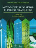 Novo Modelo do Setor Elétrico Brasileiro - Synergia