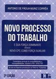 Novo Processo do Trabalho - 2ª Edição (2018) - Ltr